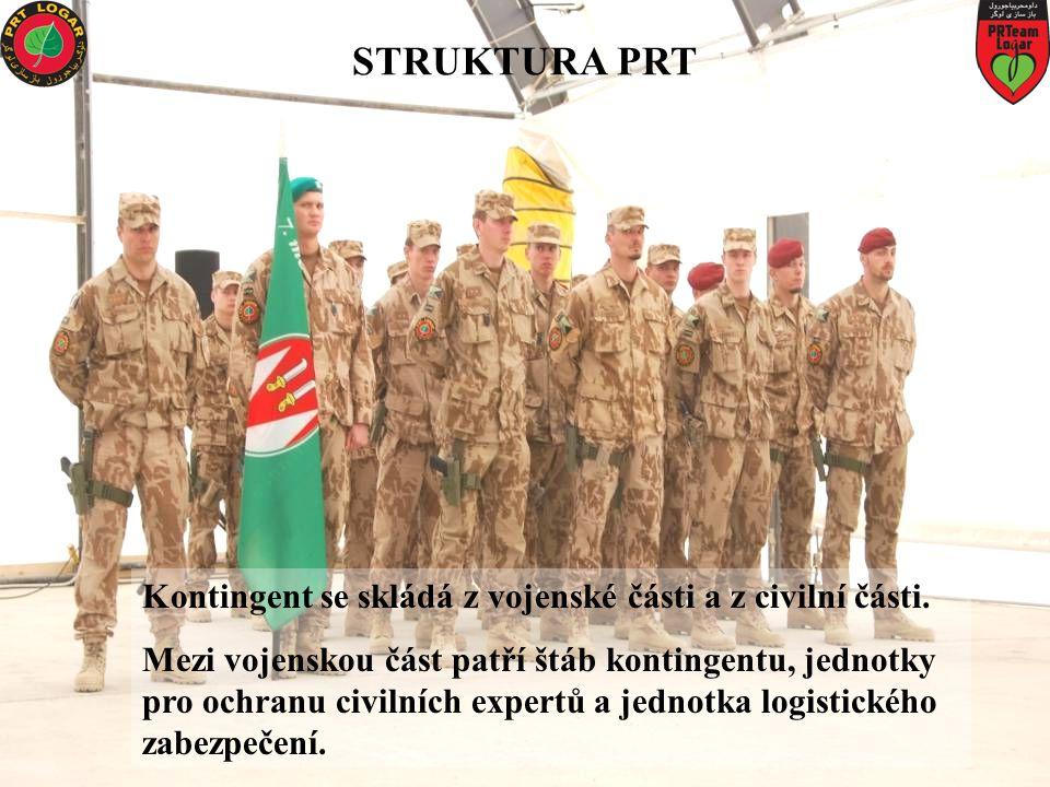 STRUKTURA PRT Kontingent se skládá z vojenské části a z civilní části.