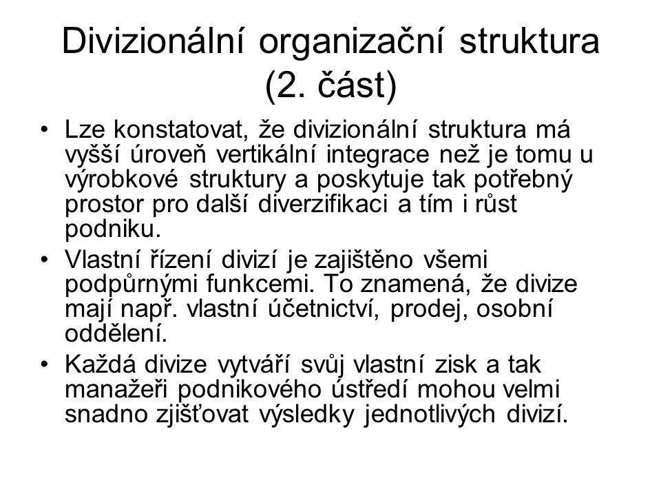 Divizionální organizační struktura (2. část)