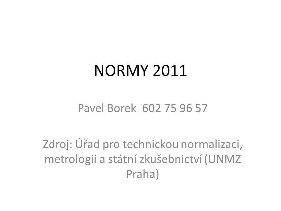 NORMY 2011 Pavel Borek 602 75 96 57.