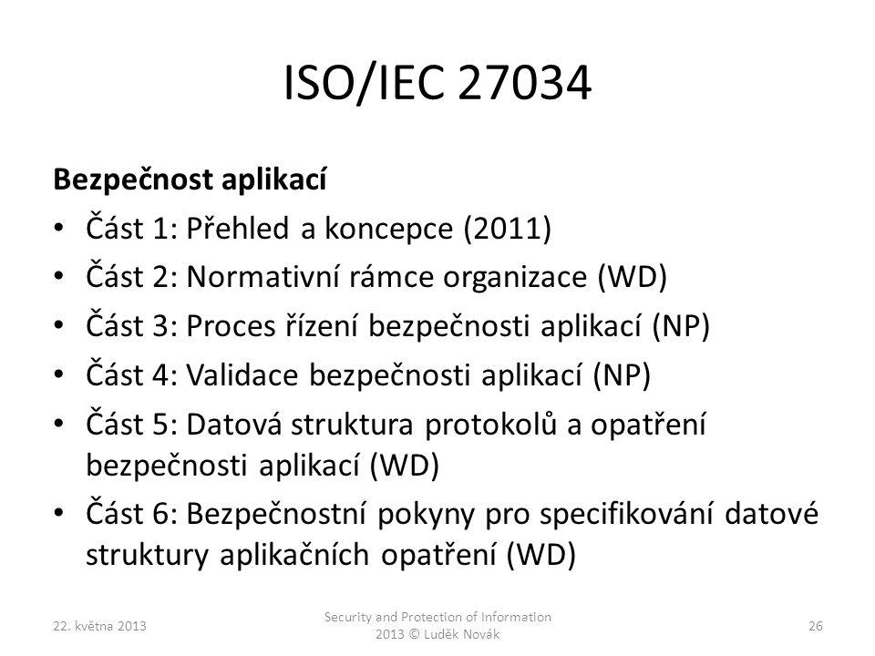 Security and Protection of Information 2013 © Luděk Novák