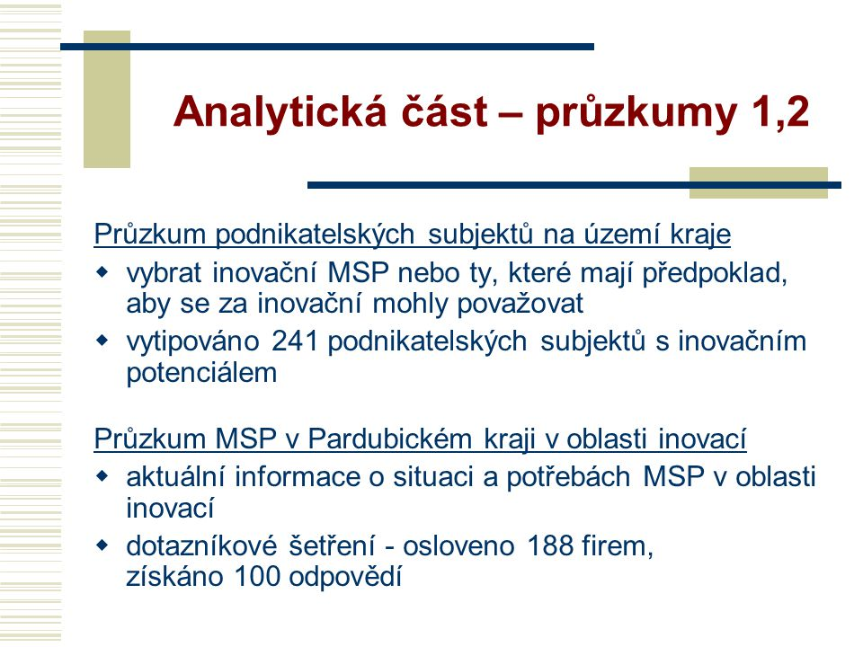 Analytická část – průzkumy 1,2