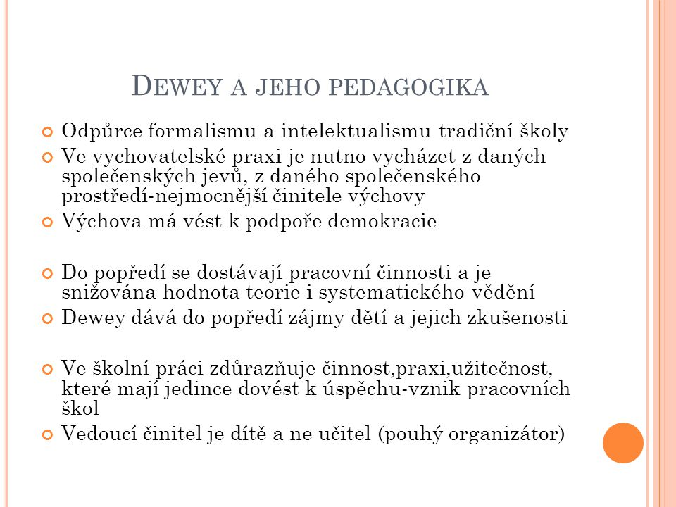 Dewey a jeho pedagogika