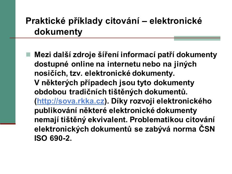 Praktické příklady citování – elektronické dokumenty