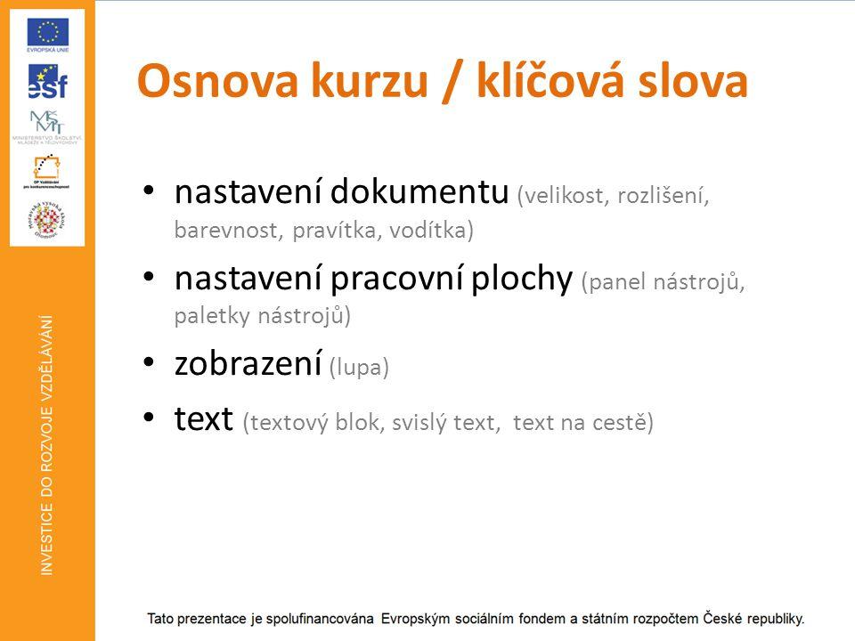 Osnova kurzu / klíčová slova