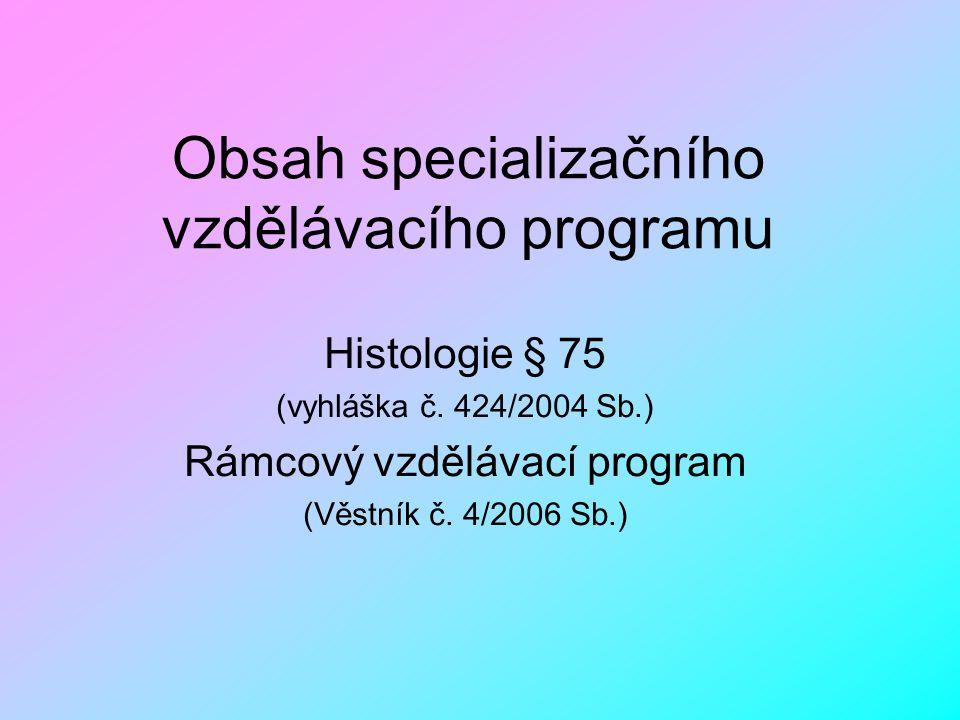 Obsah specializačního vzdělávacího programu