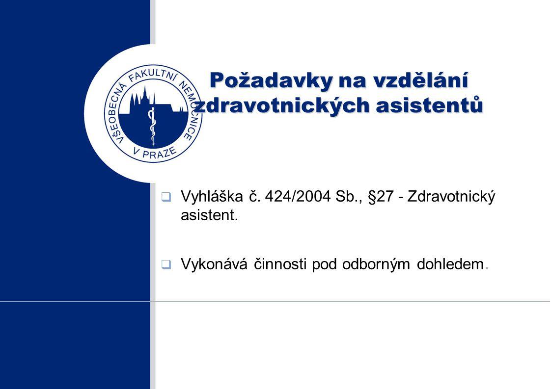 Požadavky na vzdělání zdravotnických asistentů