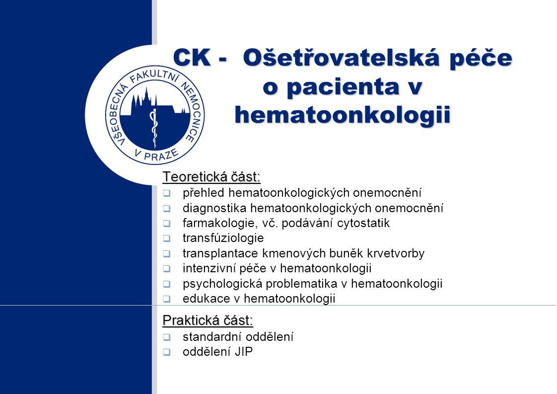CK - Ošetřovatelská péče o pacienta v hematoonkologii