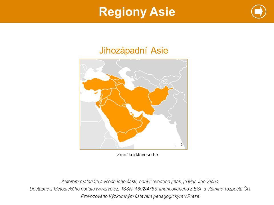 Regiony Asie Jihozápadní Asie Zmáčkni klávesu F5
