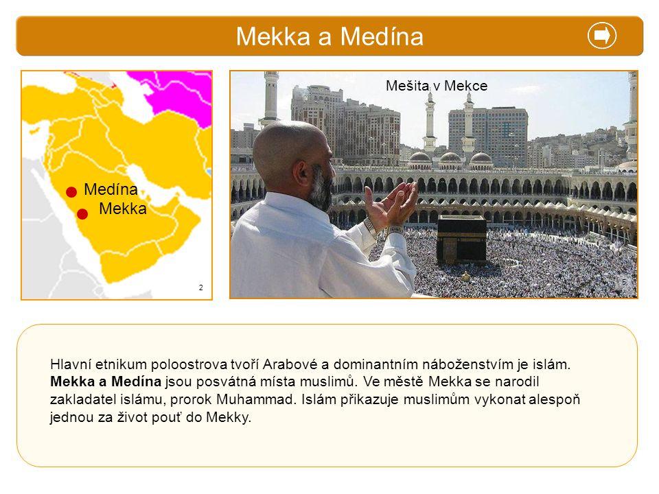 Mekka a Medína X. Zajímavosti Medína Mekka Mešita v Mekce