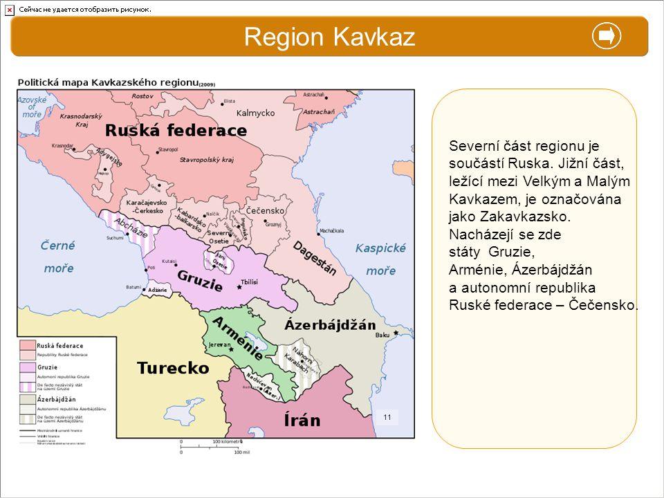 Region Kavkaz X. Zajímavosti