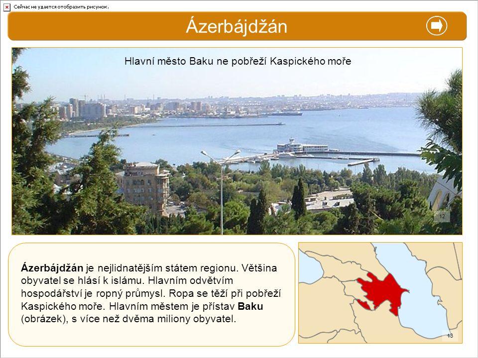 Ázerbájdžán X. Zajímavosti