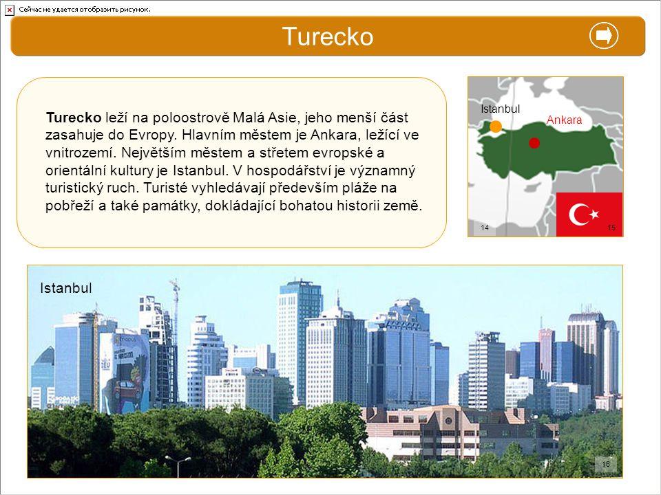 Turecko X. Zajímavosti. Ankara. Istanbul.