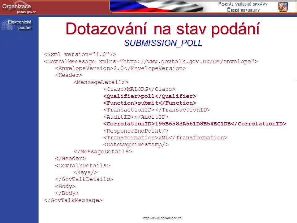 Dotazování na stav podání SUBMISSION_POLL