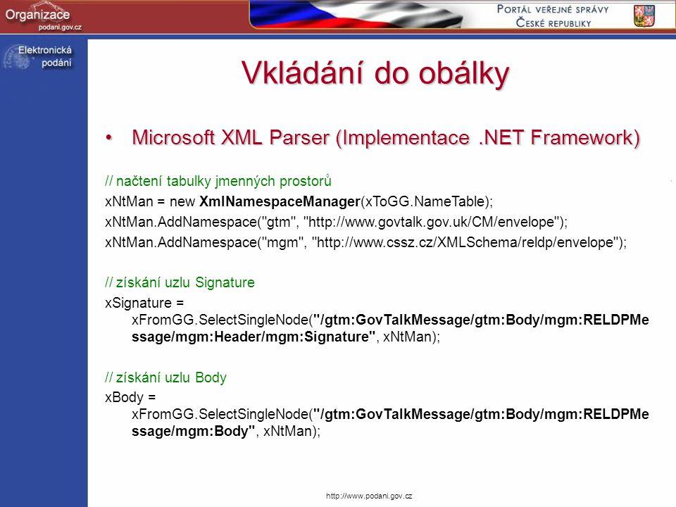 Vkládání do obálky Microsoft XML Parser (Implementace .NET Framework)