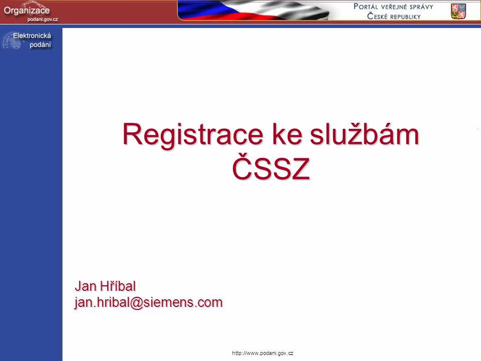 Registrace ke službám ČSSZ
