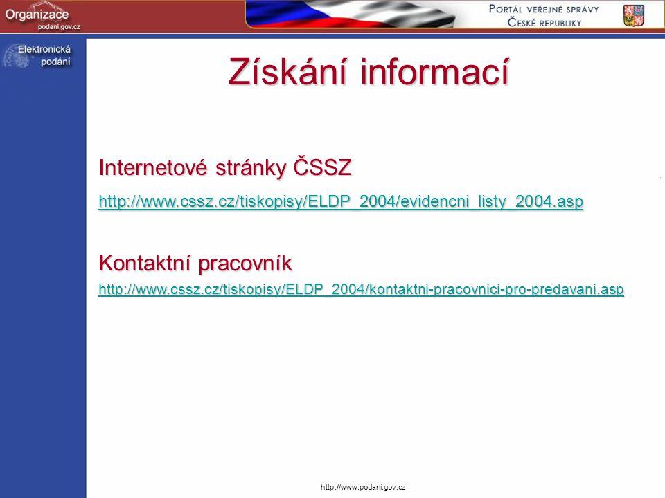 Získání informací Internetové stránky ČSSZ Kontaktní pracovník