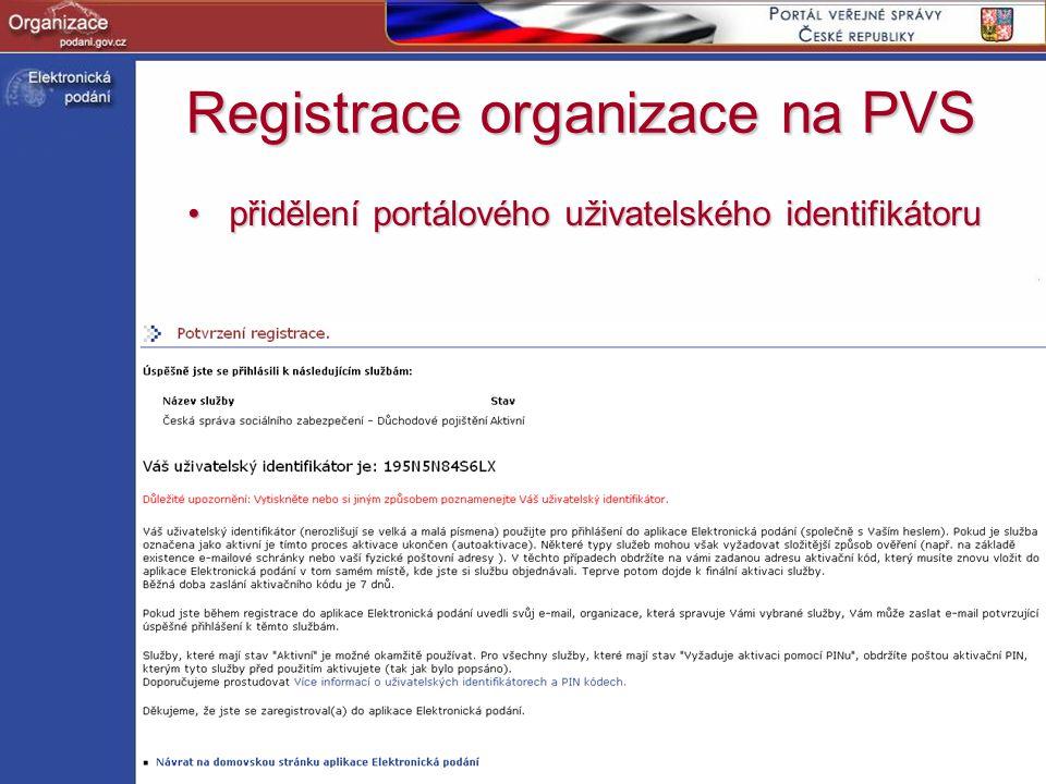Registrace organizace na PVS