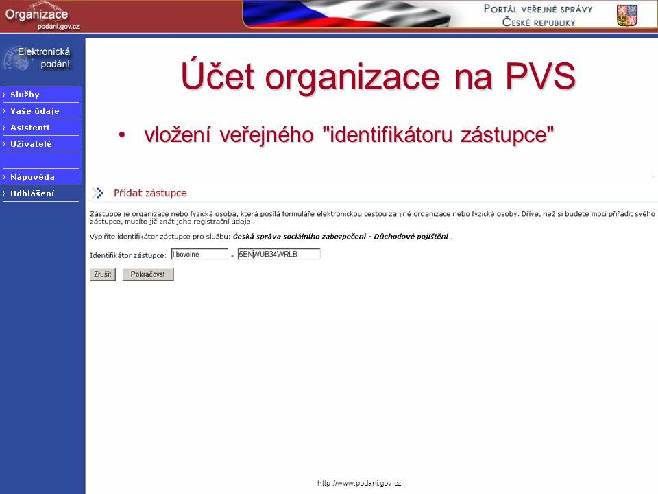 Účet organizace na PVS vložení veřejného identifikátoru zástupce