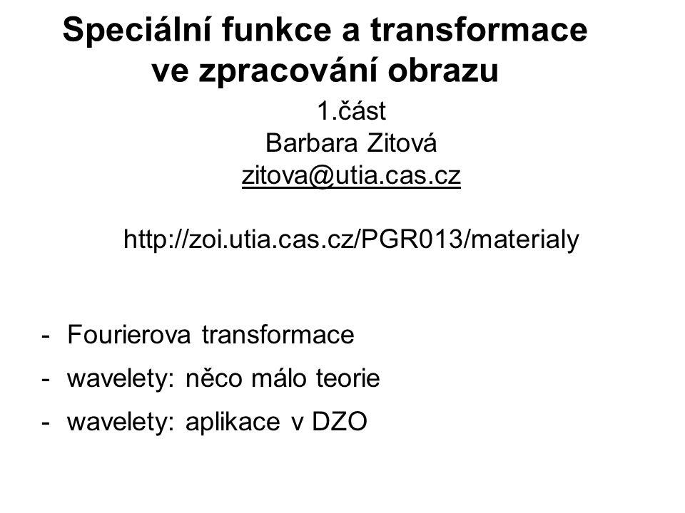 Speciální funkce a transformace ve zpracování obrazu