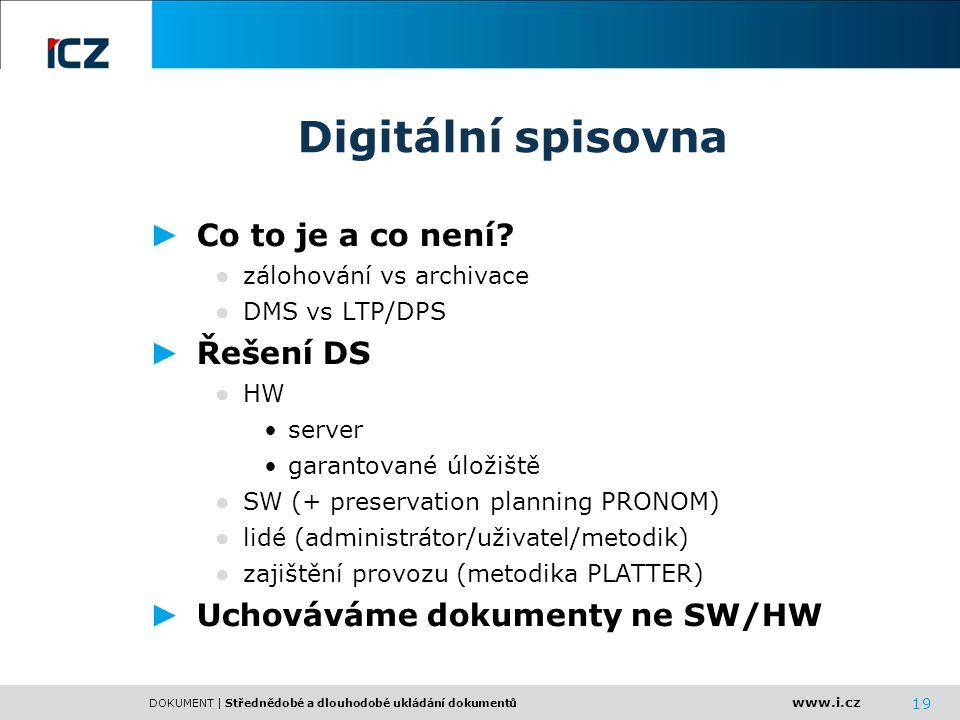 Digitální spisovna Co to je a co není Řešení DS