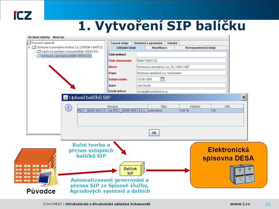 Ruční tvorba a přenos vstupních balíčků SIP Elektronická spisovna DESA