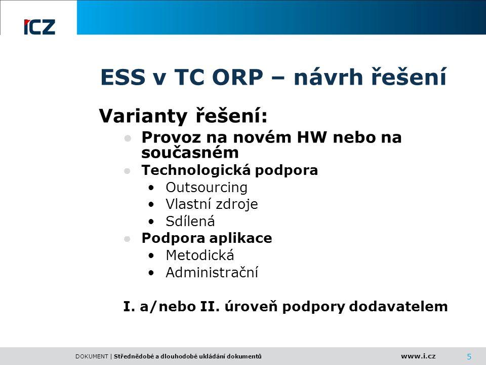 ESS v TC ORP – návrh řešení