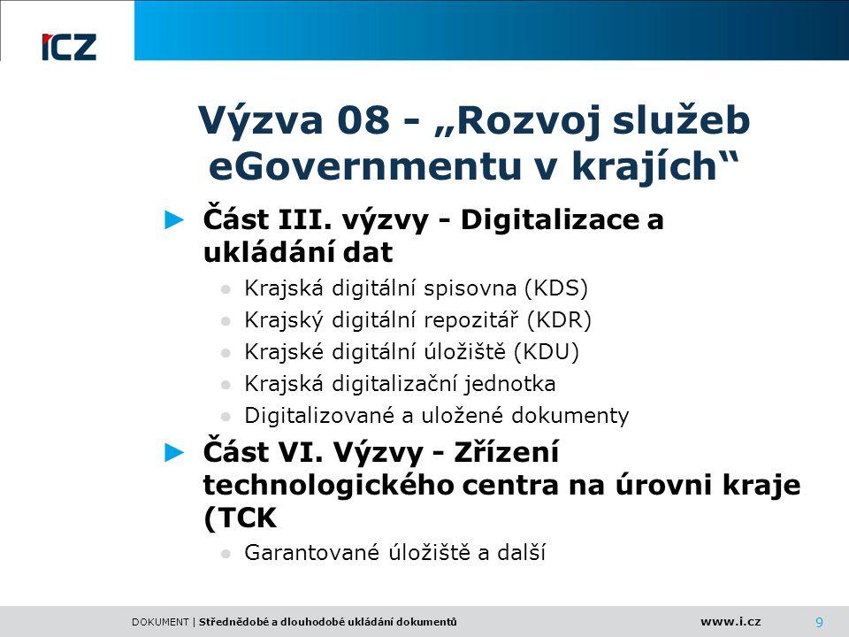 """Výzva 08 - """"Rozvoj služeb eGovernmentu v krajích"""