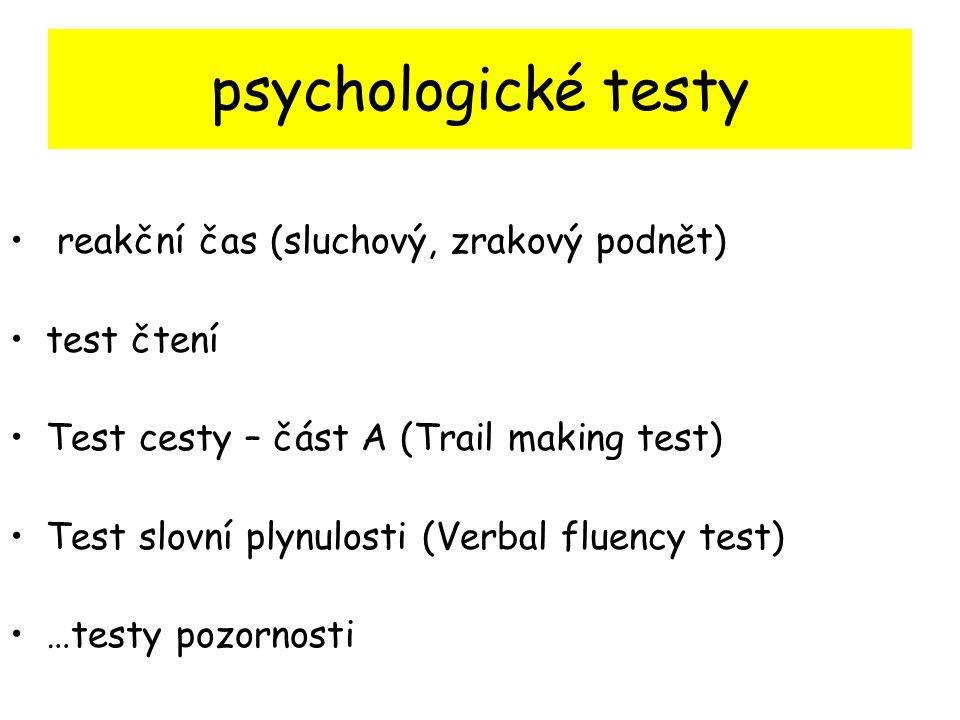 psychologické testy reakční čas (sluchový, zrakový podnět) test čtení