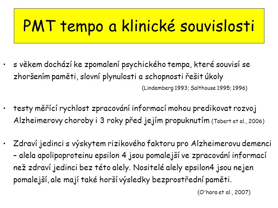 PMT tempo a klinické souvislosti