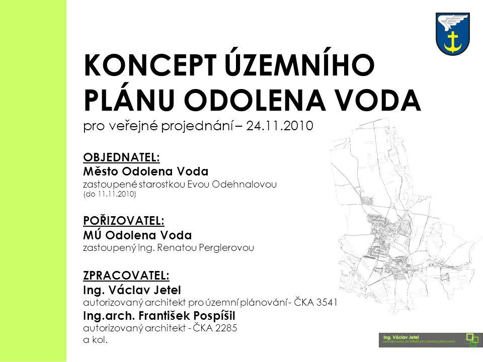 KONCEPT ÚZEMNÍHO PLÁNU ODOLENA VODA pro veřejné projednání – 24. 11