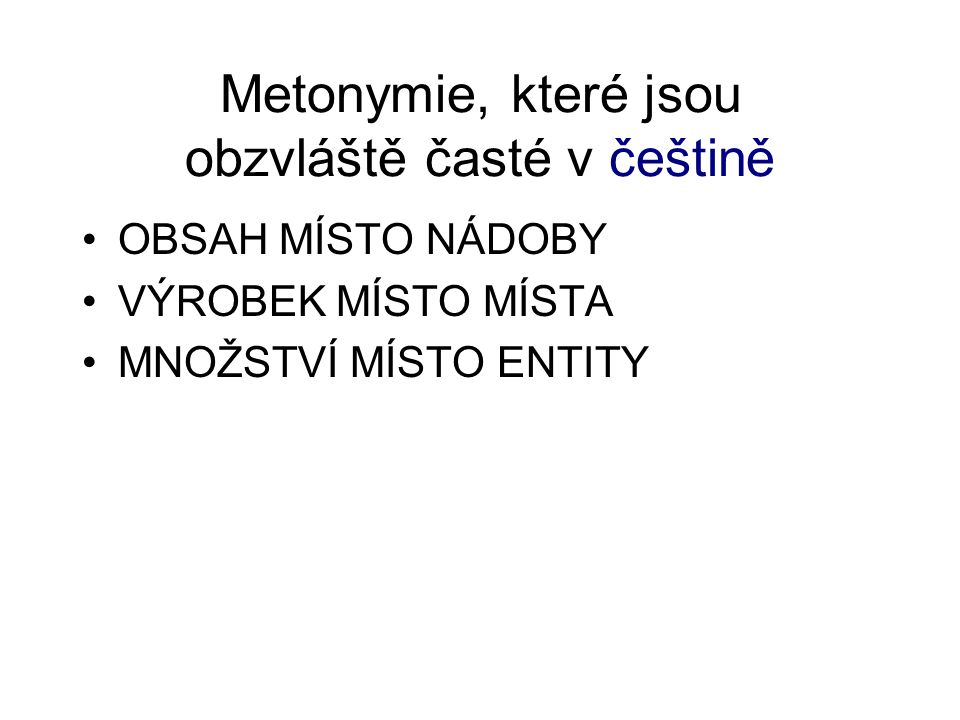 Metonymie, které jsou obzvláště časté v češtině