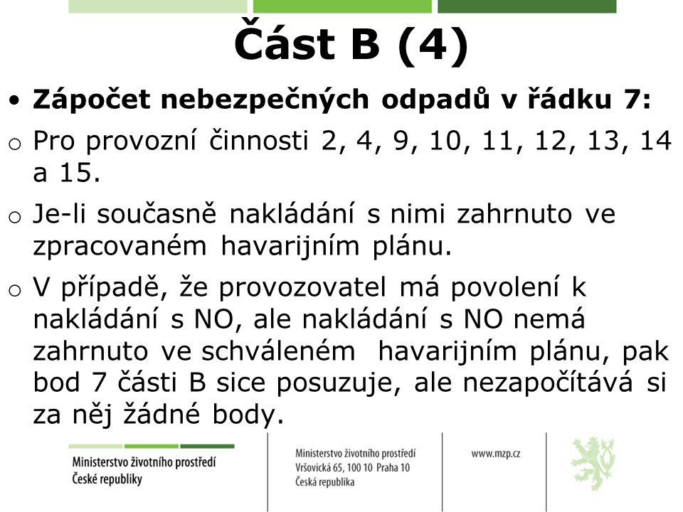 Část B (4) Zápočet nebezpečných odpadů v řádku 7: