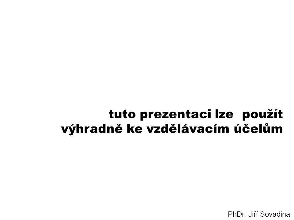 tuto prezentaci lze použít výhradně ke vzdělávacím účelům