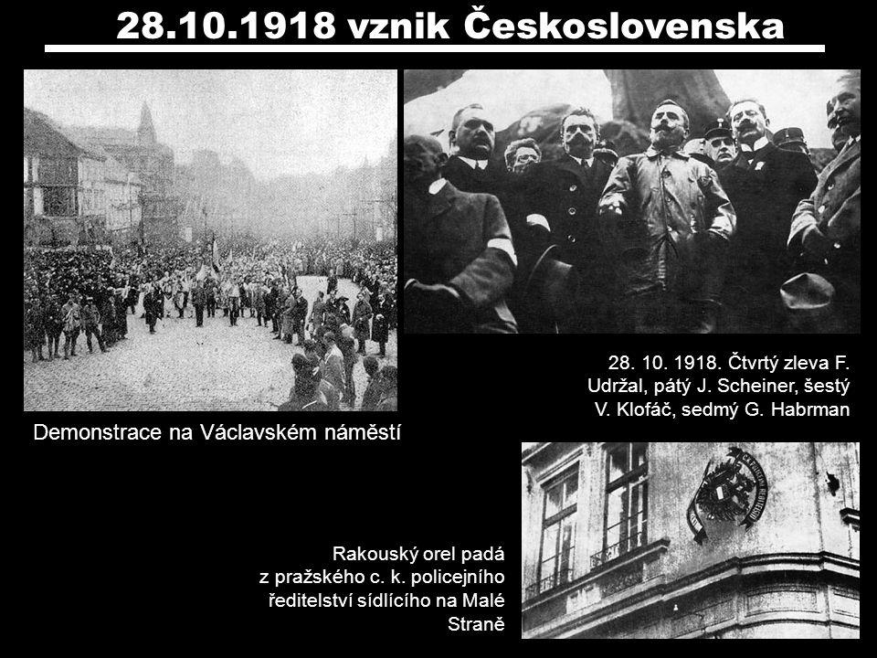 28.10.1918 vznik Československa Demonstrace na Václavském náměstí
