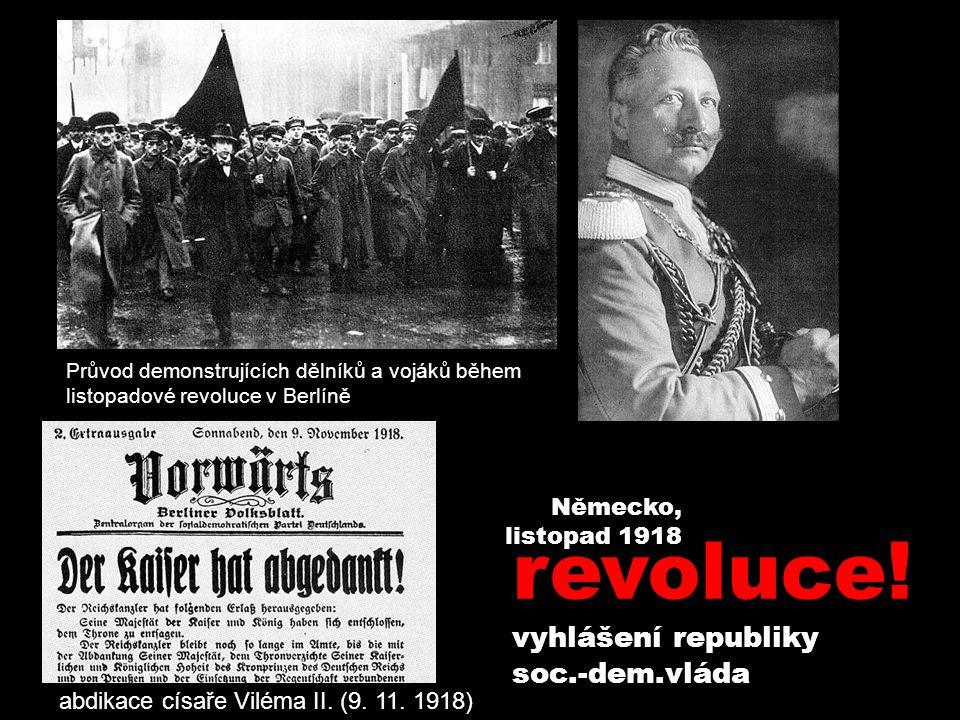 revoluce! vyhlášení republiky soc.-dem.vláda Německo, listopad 1918