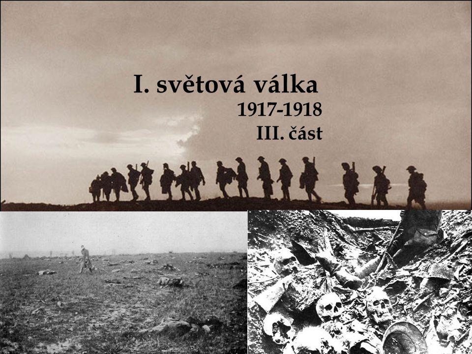 I. světová válka 1917-1918 III. část