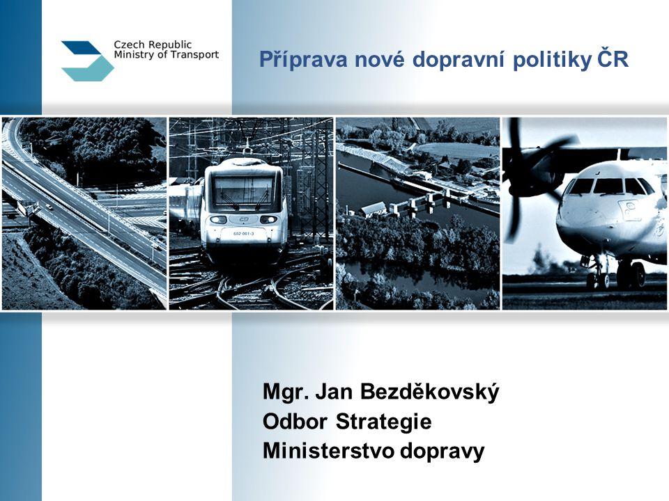 Příprava nové dopravní politiky ČR