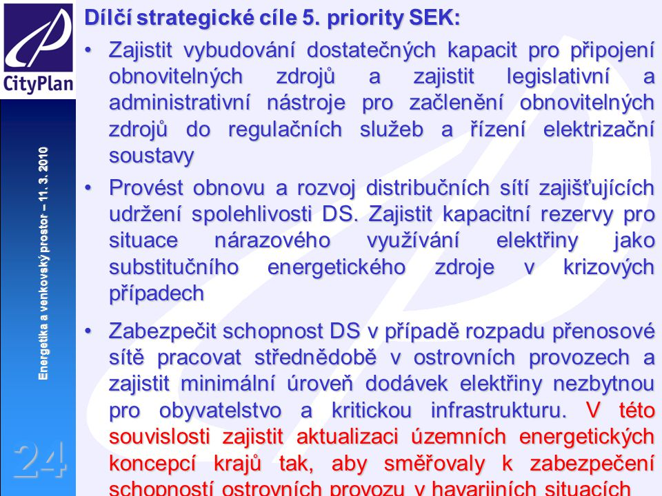 Dílčí strategické cíle 5. priority SEK: