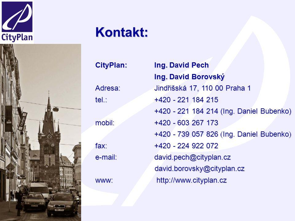 Kontakt: CityPlan: Ing. David Pech Ing. David Borovský