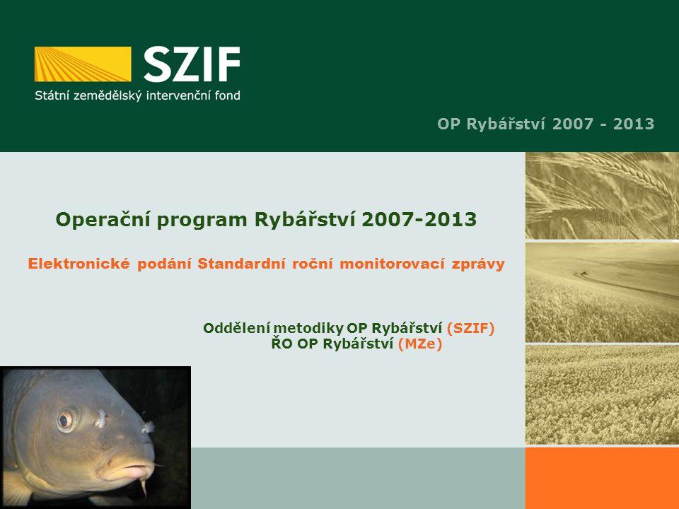 Oddělení metodiky OP Rybářství (SZIF) ŘO OP Rybářství (MZe)