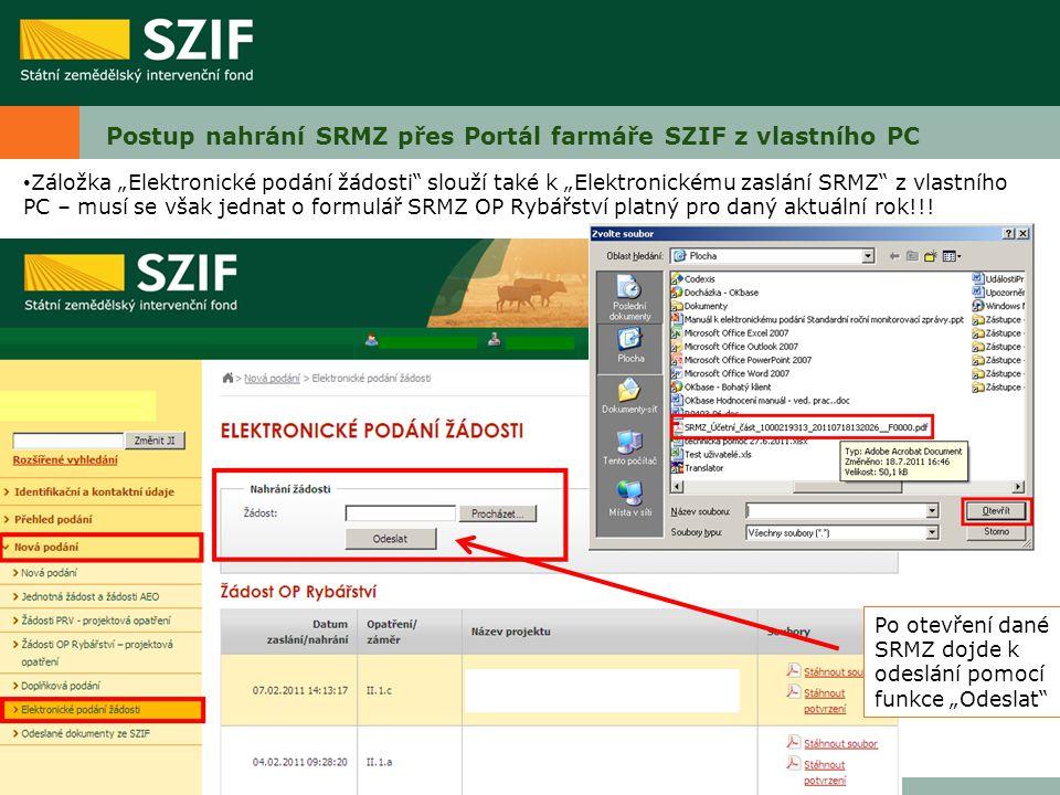 Postup nahrání SRMZ přes Portál farmáře SZIF z vlastního PC