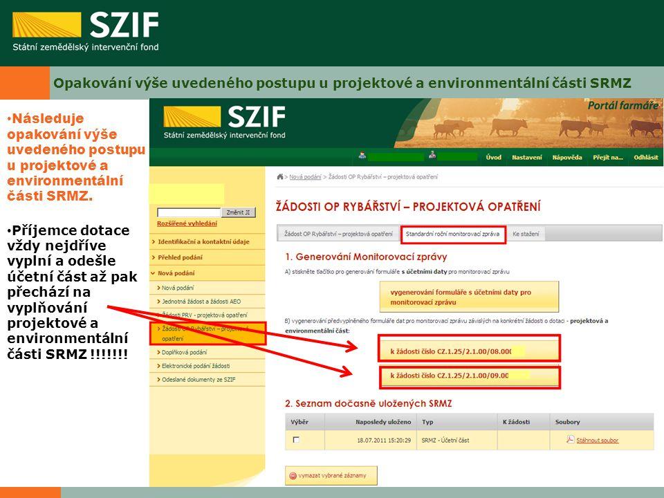 Opakování výše uvedeného postupu u projektové a environmentální části SRMZ