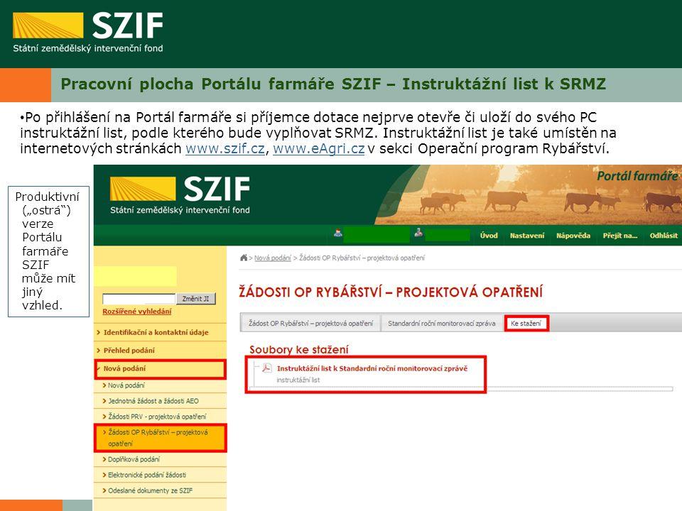 Pracovní plocha Portálu farmáře SZIF – Instruktážní list k SRMZ