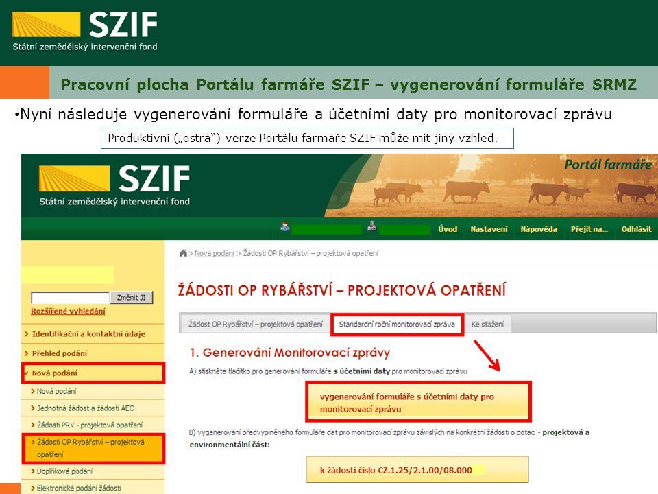 Pracovní plocha Portálu farmáře SZIF – vygenerování formuláře SRMZ
