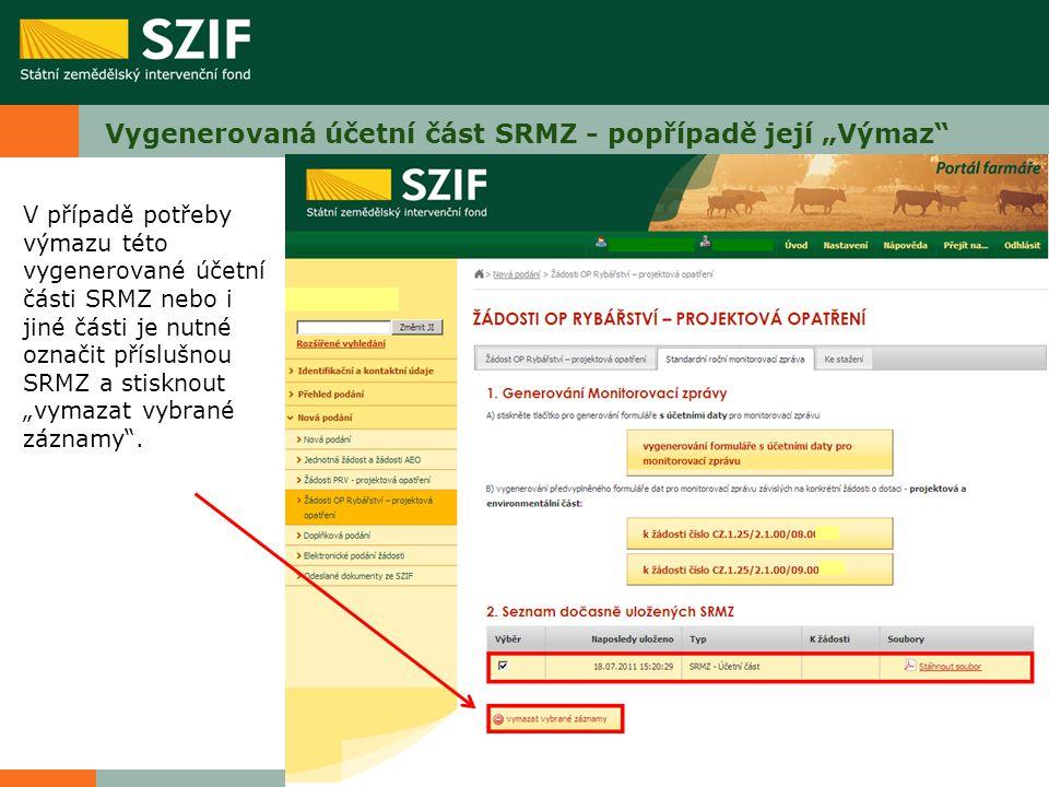 """Vygenerovaná účetní část SRMZ - popřípadě její """"Výmaz"""