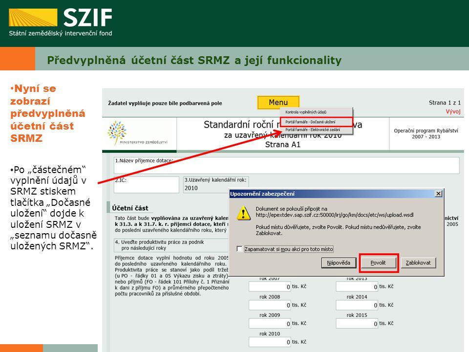 Předvyplněná účetní část SRMZ a její funkcionality
