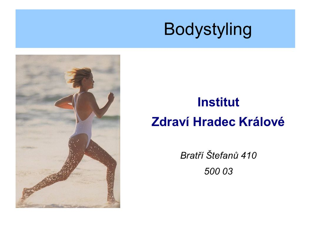 Bodystyling Institut Zdraví Hradec Králové Bratří Štefanů 410 500 03