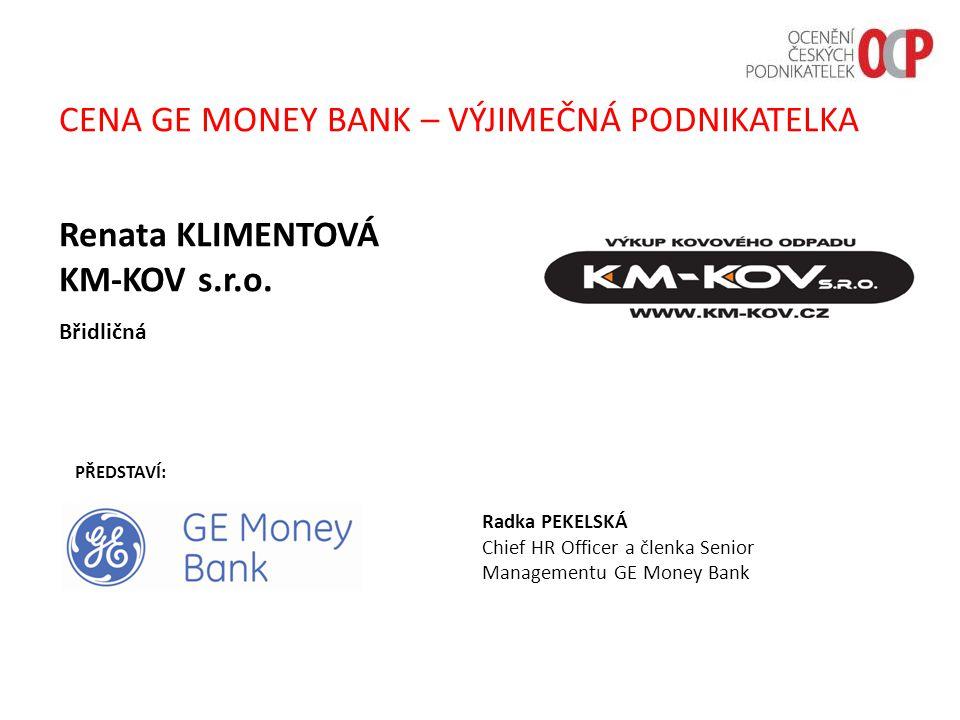 CENA GE MONEY BANK – VÝJIMEČNÁ PODNIKATELKA