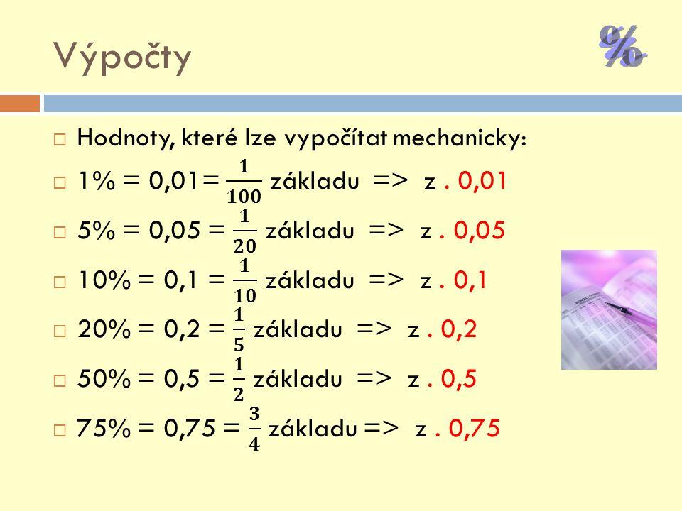 Výpočty Hodnoty, které lze vypočítat mechanicky: