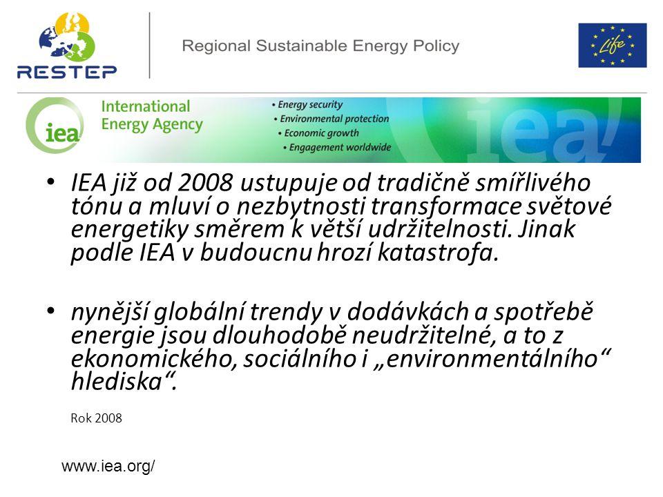 IEA již od 2008 ustupuje od tradičně smířlivého tónu a mluví o nezbytnosti transformace světové energetiky směrem k větší udržitelnosti. Jinak podle IEA v budoucnu hrozí katastrofa.